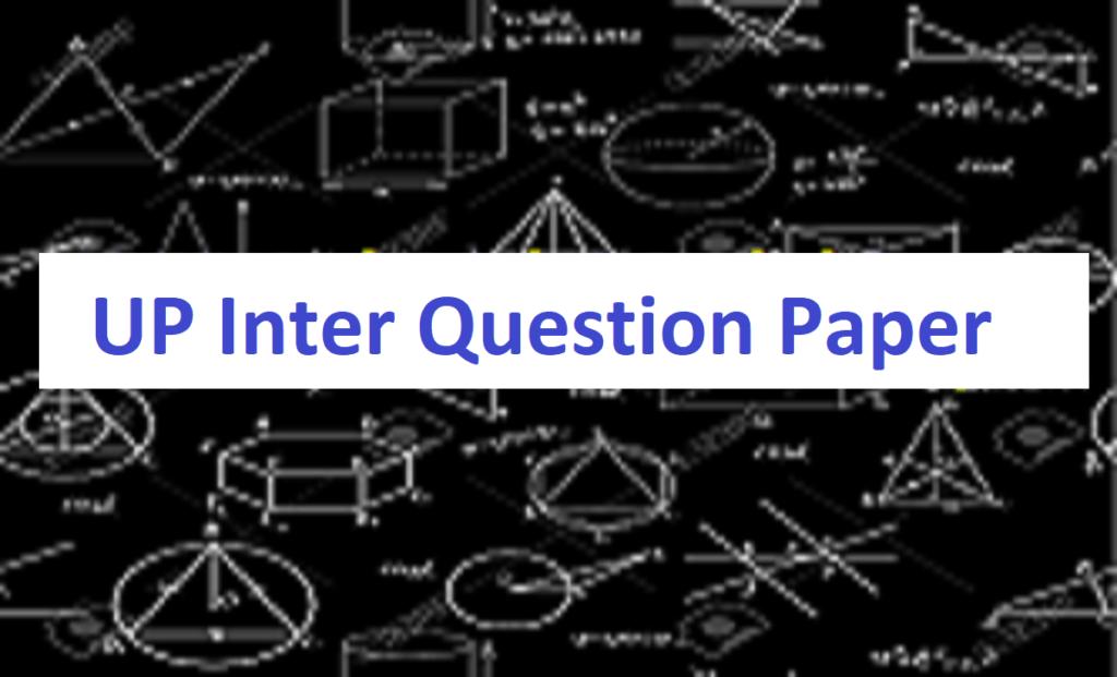 UP Intermediate Model Paper 2021