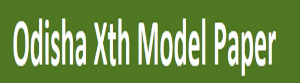 Odisha Matric Question Paper 2021 Odisha 10th Model Paper 2021 Odisha 10th Exam Blueprint  2021