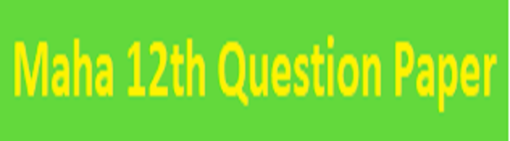 Maha STD 12th Question Paper 2021 Maha HSC Model Paper 2021 Get Marathi English Hindi Medium PDF